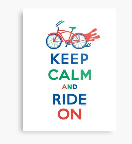 Keep Calm and Ride On - cruiser - primary colors Metal Print