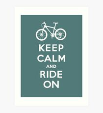 Keep Calm and Ride On mountain bike white fonts Art Print