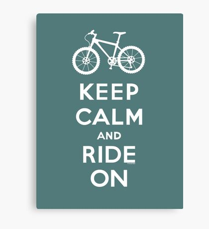 Keep Calm and Ride On mountain bike white fonts Canvas Print