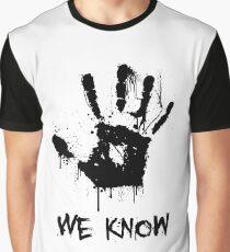 We Know (Splatter) Graphic T-Shirt