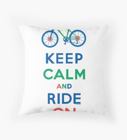 Keep Calm and Ride On - mountain bike - primary Throw Pillow