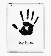 We Know iPad Case/Skin