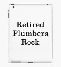Retired Plumbers Rock  iPad Case/Skin
