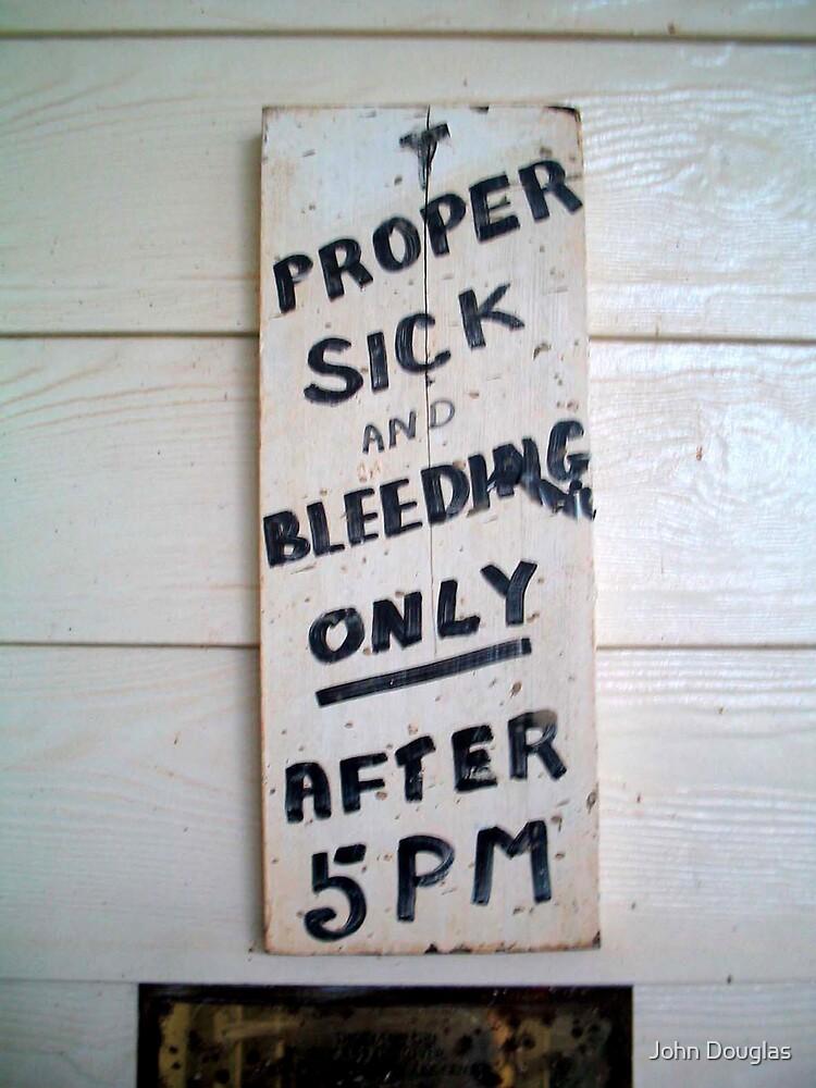 Proper Sick by John Douglas