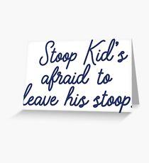 Stoop kid's afraid to leave his stoop. Greeting Card