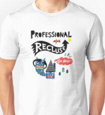 Professional Recluse Unisex T-Shirt