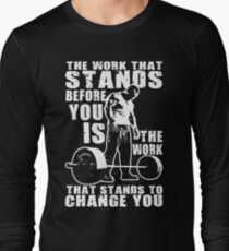 The Work That Stands Before You T-Shirt