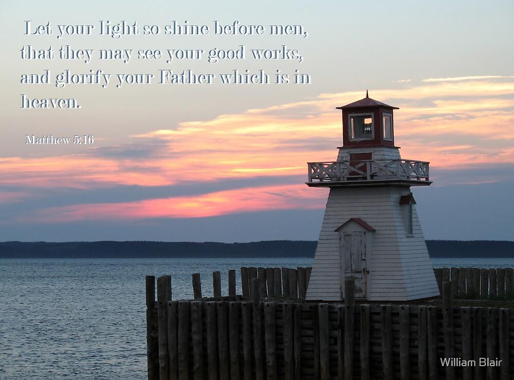 Matthew 5:16 by William Blair