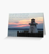Matthew 5:16 Greeting Card
