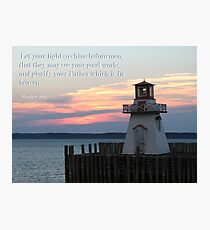 Matthew 5:16 Photographic Print