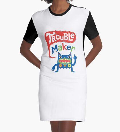 Trouble Maker  Graphic T-Shirt Dress