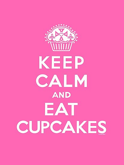 Keep Calm and Eat Cupcakes - white type by Andi Bird