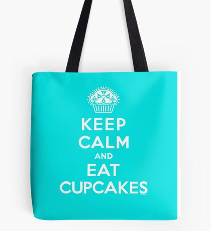 Keep Calm and Eat Cupcakes - white type Tote Bag