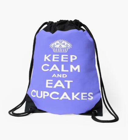 Keep Calm and Eat Cupcakes - white type Drawstring Bag