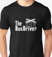 The Bus Driver Unisex T-Shirt