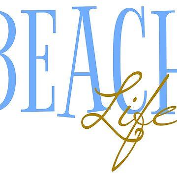 Beach Life by RdwnggrlDesigns