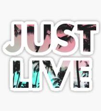 JUST LIVE Sticker