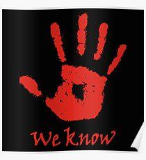 We Know - Dark Brotherhood Poster