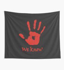 We Know - Dark Brotherhood Wall Tapestry
