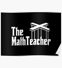 The Math Teacher Poster