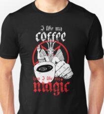 I like my coffee how I like my magic Unisex T-Shirt