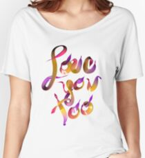 Candy Love You Too Women's Relaxed Fit T-Shirt