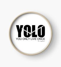 YOLO you live only once Clock