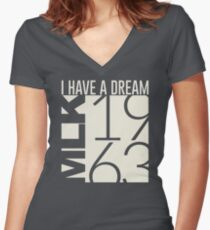 I Have A Dream Martin Luther King Jr. 1963  Women's Fitted V-Neck T-Shirt