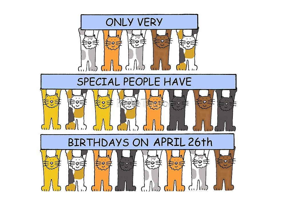 April 26th Birthday Cats. by KateTaylor