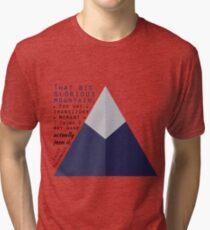 Mountain - Palahniuk  Quote Tri-blend T-Shirt