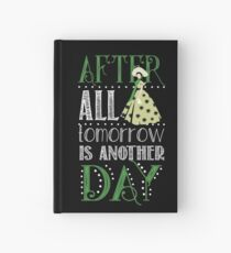 After All Tomorrow is Another Day  Hardcover Journal