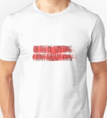 HS - Oh tell me something 3 Unisex T-Shirt