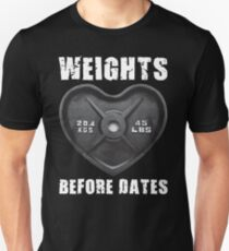 Weights Before Dates - Barbell Heart Plate Unisex T-Shirt