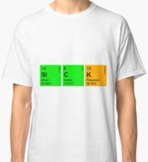 Sick Classic T-Shirt