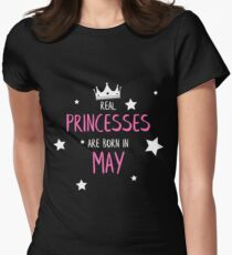 Real Princesses are born in May Women's Fitted T-Shirt