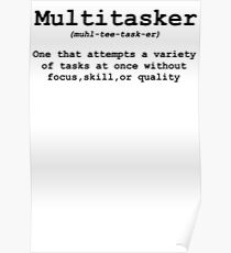 Multitasker Definition Poster