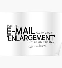e-mail: enlargement, spam - bill gates  Poster