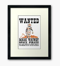 Wanted! Space Pirate Framed Print