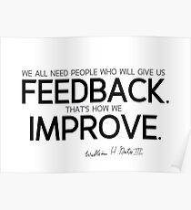 people give us feedback - bill gates  Poster