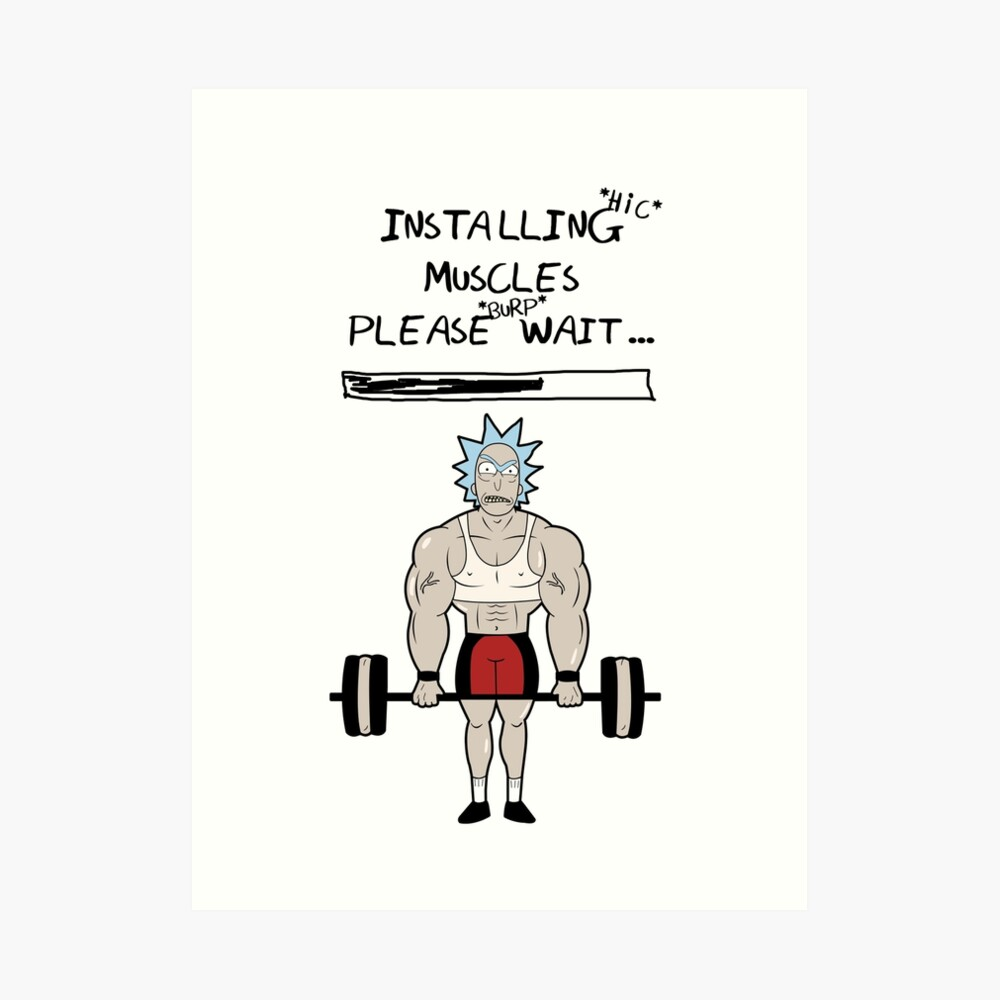 Rick and Morty. Installing muscles. Art Print