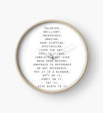 Talented, Brilliant, Incredible Quote Clock