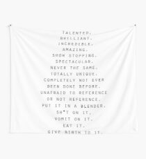 Talented, Brilliant, Incredible Quote Wall Tapestry