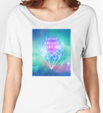 Shine bright like a <> Women's Relaxed Fit T-Shirt