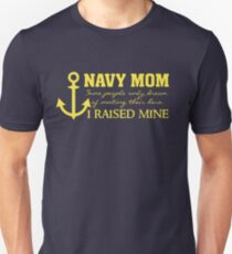 Navy Mom - Raised my Hero - Proud Parent of Armed Services Child Unisex T-Shirt