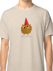 Owl Stereotype Classic T-Shirt