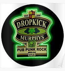 Dropkick Murphys Sign Poster