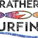 I'D RATHER BE SURFING SURFER OCEAN BEACH SURF ID SURFBOARD by MyHandmadeSigns