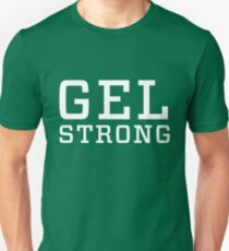 Gel Strong - Weißer Text Slim Fit T-Shirt