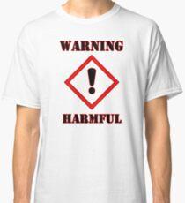 Warning Harmful! GHS Classic T-Shirt