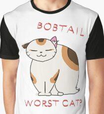 Bobtail - worst cat? Graphic T-Shirt